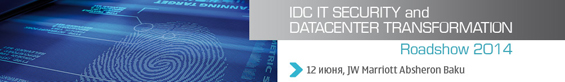IDC IT Security and Datacenters Transformation Roadshow 2014