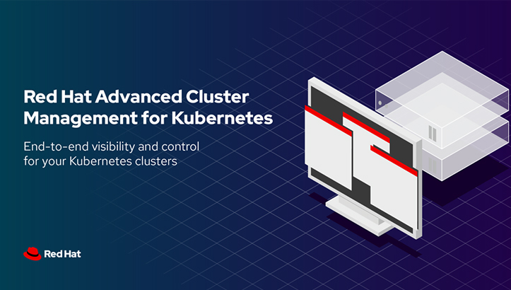 Red Hat Advanced Cluster Management for Kubernetes